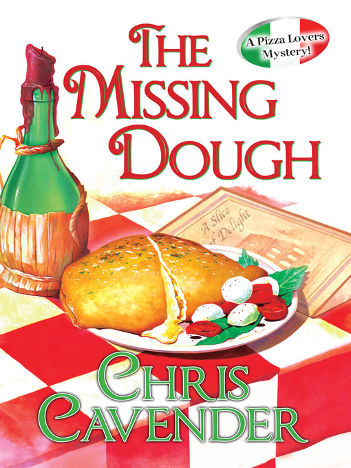 Title details for The Missing Dough by Chris Cavender - Wait list