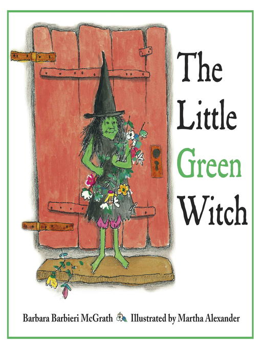 Title details for The Little Green Witch by Barbara Barbieri McGrath - Available