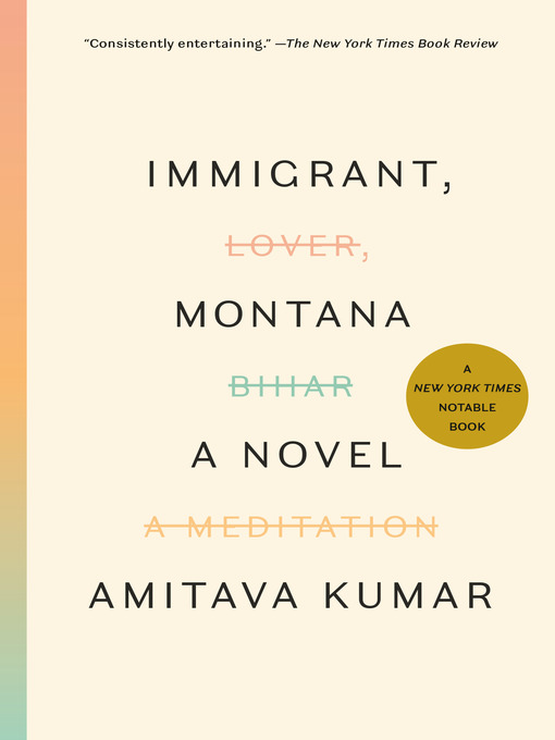 Title details for Immigrant, Montana by Amitava Kumar - Wait list