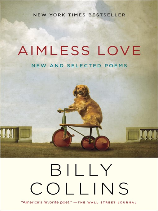Title details for Aimless Love by Billy Collins - Wait list
