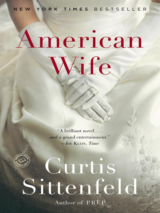 Title details for American Wife by Curtis Sittenfeld - Wait list