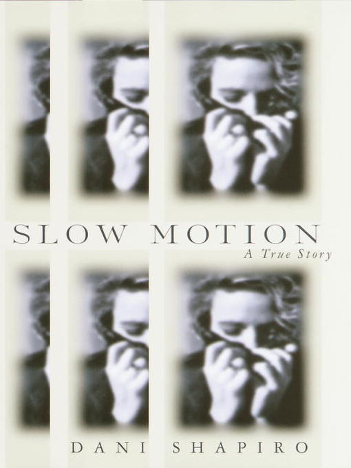Title details for Slow Motion by Dani Shapiro - Wait list