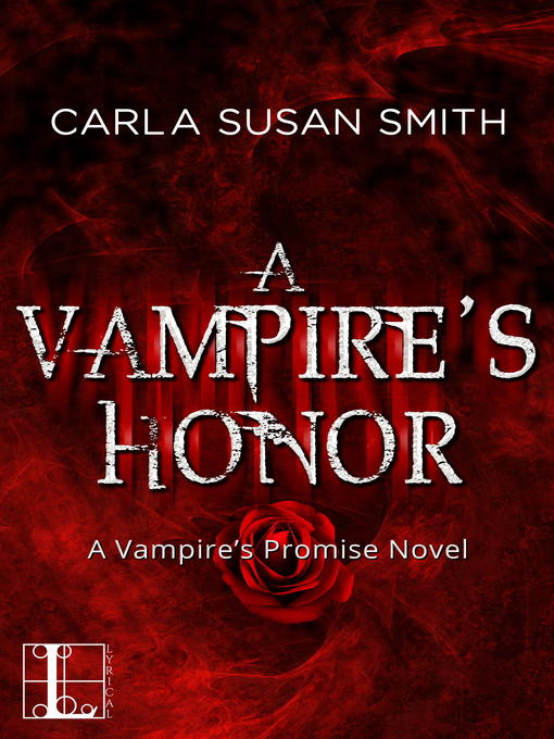 Title details for A Vampire's Honor by Carla Susan Smith - Available