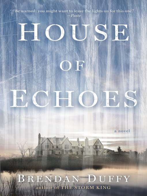 Title details for House of Echoes by Brendan Duffy - Available