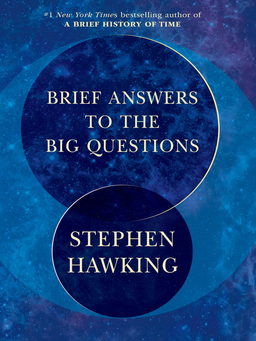 Title details for Brief Answers to the Big Questions by Stephen Hawking - Wait list