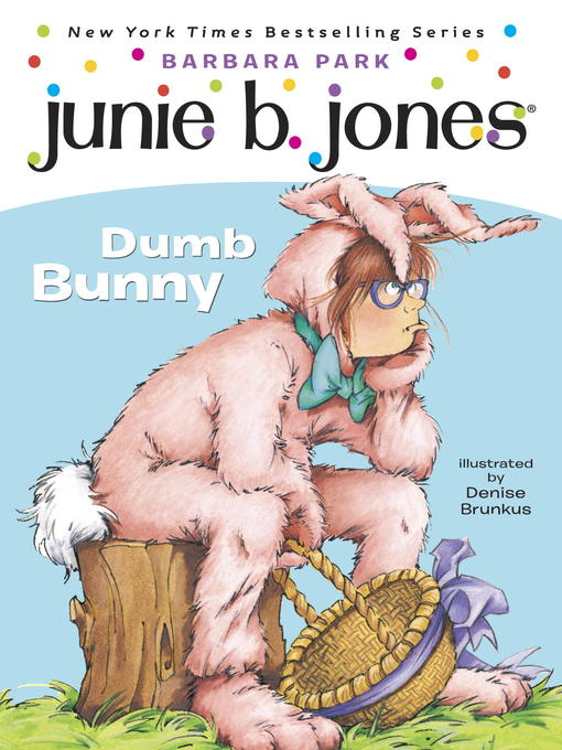 Title details for Dumb Bunny by Barbara Park - Available