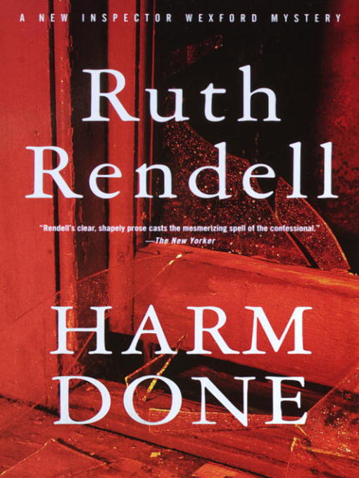 Title details for Harm Done by Ruth Rendell - Available