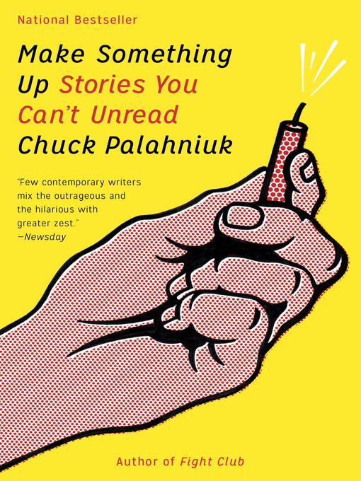 Title details for Make Something Up by Chuck Palahniuk - Wait list