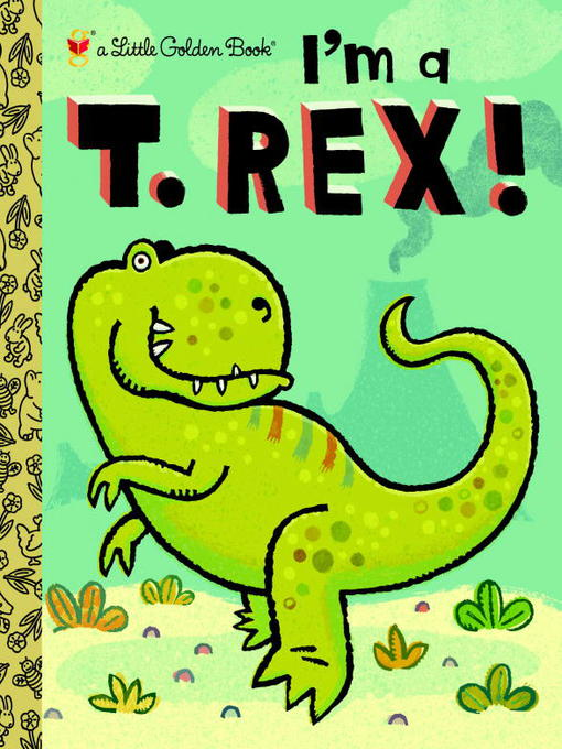 Cover image for I'm a T. Rex!