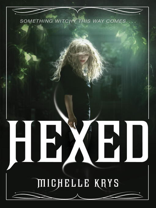 Title details for Hexed by Michelle Krys - Available
