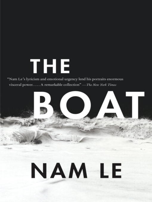 Title details for The Boat by Nam Le - Wait list