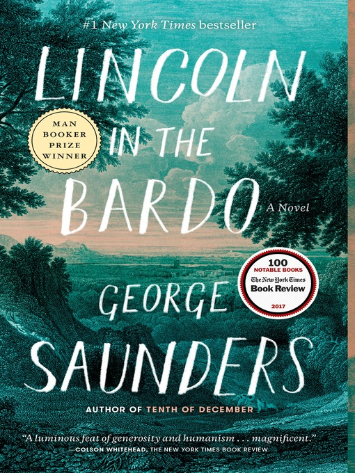 Lincoln in the Bardo A Novel