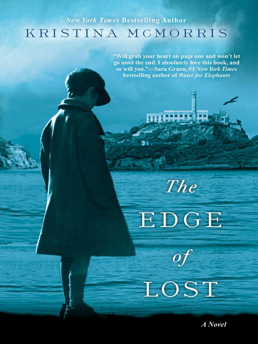 Title details for The Edge of Lost by Kristina McMorris - Available