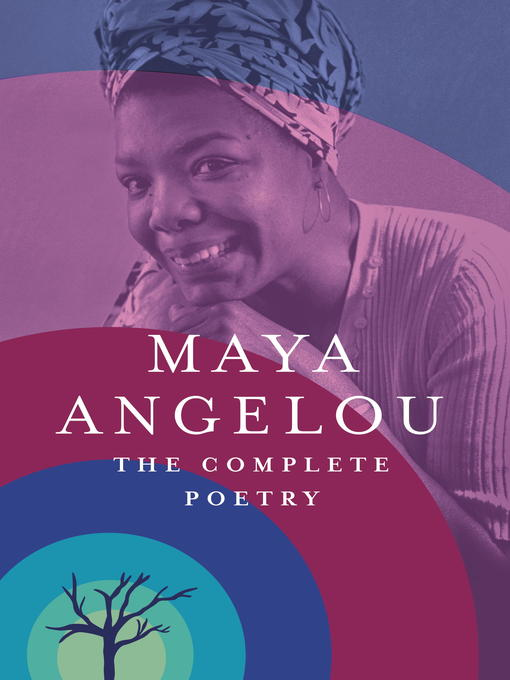 Title details for The Complete Poetry by Maya Angelou - Wait list
