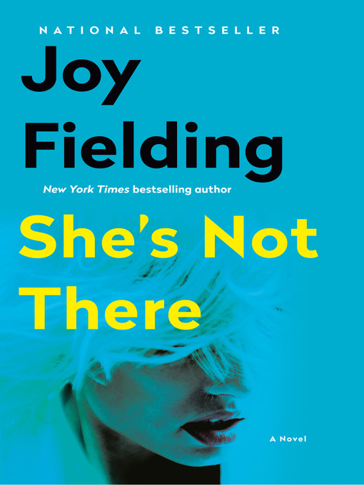 Title details for She's Not There by Joy Fielding - Available