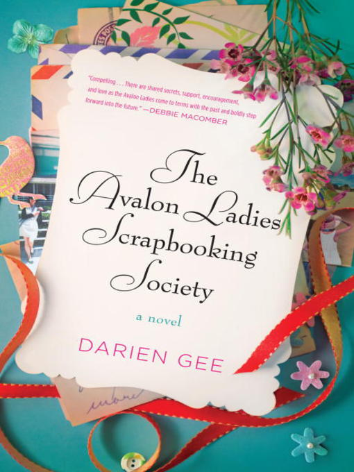 Title details for The Avalon Ladies Scrapbooking Society by Darien Gee - Wait list