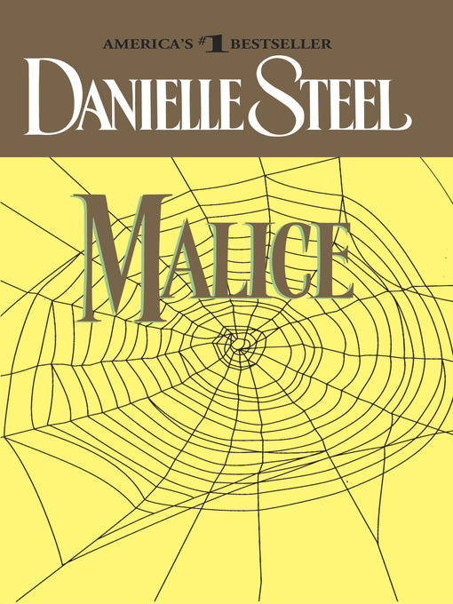 Title details for Malice by Danielle Steel - Available