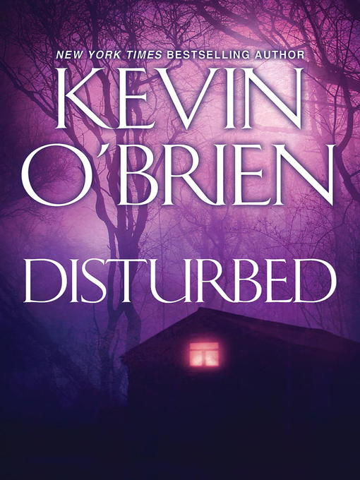 Title details for Disturbed by Kevin O'Brien - Wait list