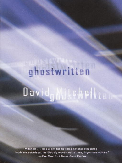 Title details for Ghostwritten by David Mitchell - Available