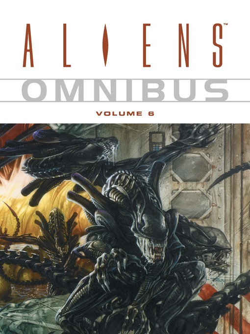Title details for Aliens Omnibus, Volume 6 by Doug Wheatley - Available