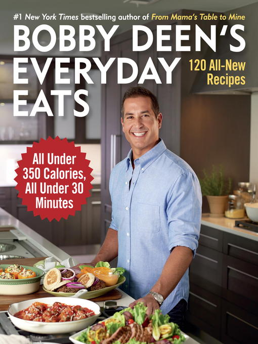 Title details for Bobby Deen's Everyday Eats by Bobby Deen - Available