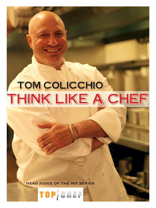 Title details for Think Like a Chef by Tom Colicchio - Available