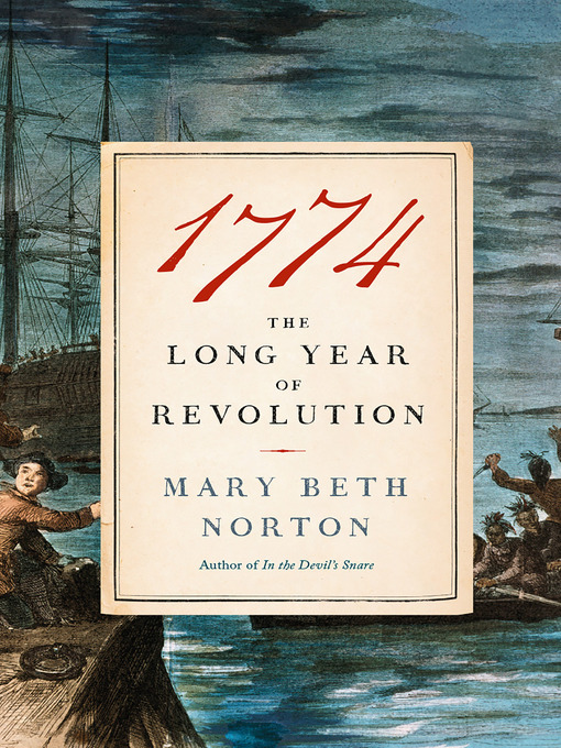 Title details for 1774 by Mary Beth Norton - Wait list