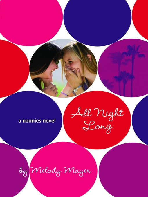 Title details for All Night Long by Melody Mayer - Available