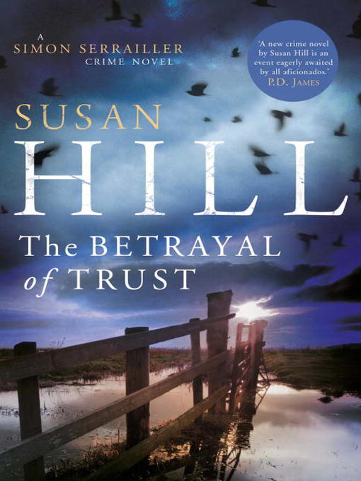 Title details for The Betrayal of Trust by Susan Hill - Wait list