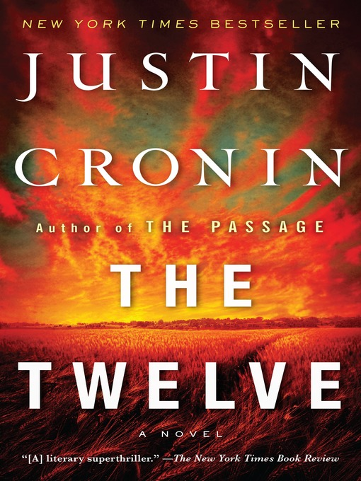 Title details for The Twelve by Justin Cronin - Available