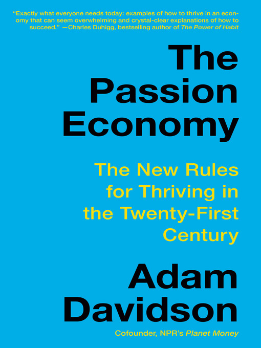 Title details for The Passion Economy by Adam Davidson - Available