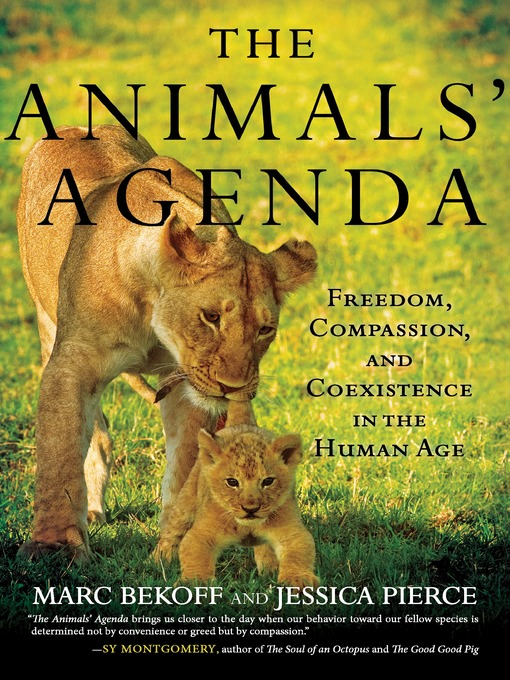 Title details for The Animals' Agenda by Marc Bekoff - Available