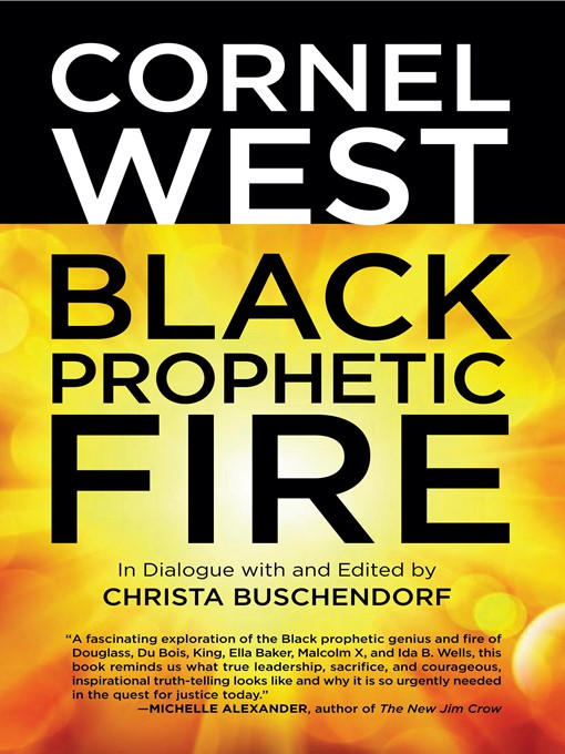 Title details for Black Prophetic Fire by Cornel West - Available