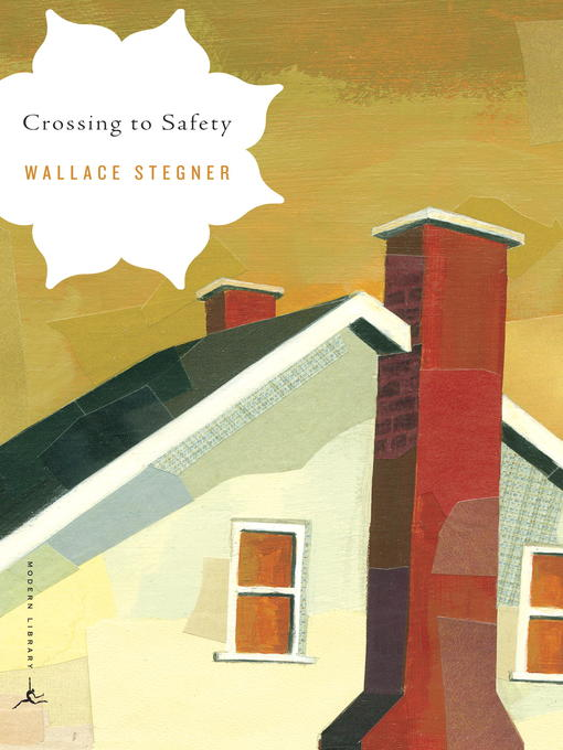 Title details for Crossing to Safety by Wallace Stegner - Wait list