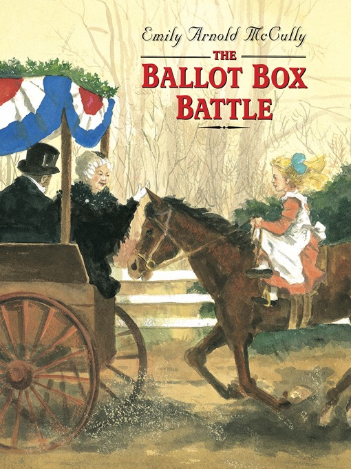 Title details for The Ballot Box Battle by Emily Arnold McCully - Available