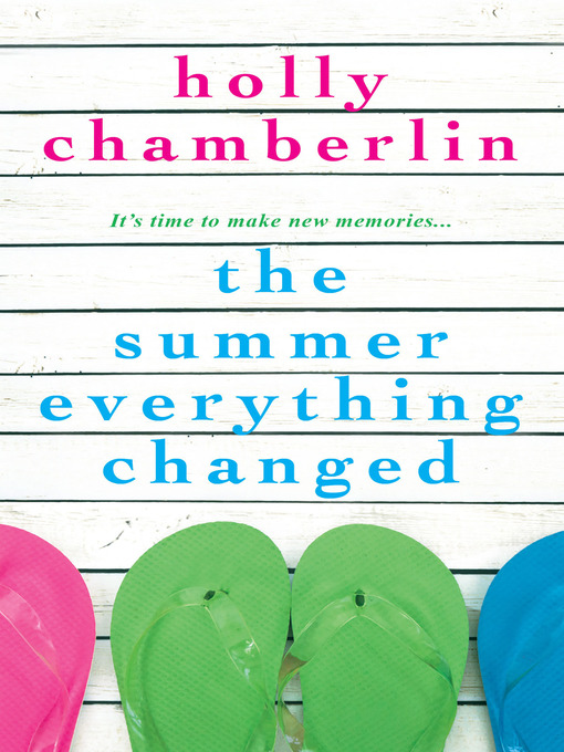 Cover of The Summer Everything Changed