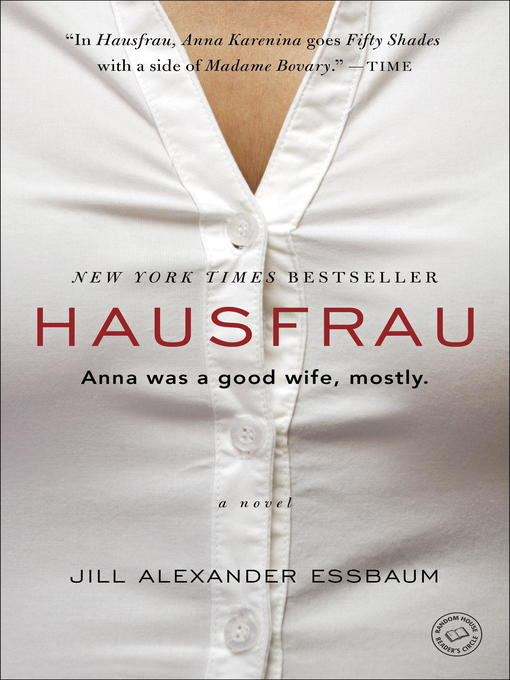 Title details for Hausfrau by Jill Alexander Essbaum - Available