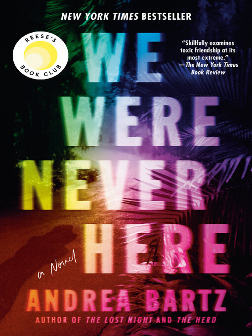 Title details for We Were Never Here by Andrea Bartz - Wait list