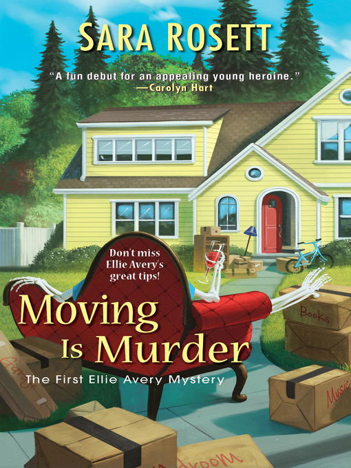Title details for Moving Is Murder by Sara Rosett - Wait list