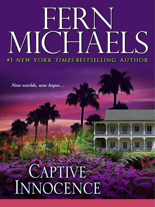 Title details for Captive Innocence by Fern Michaels - Available