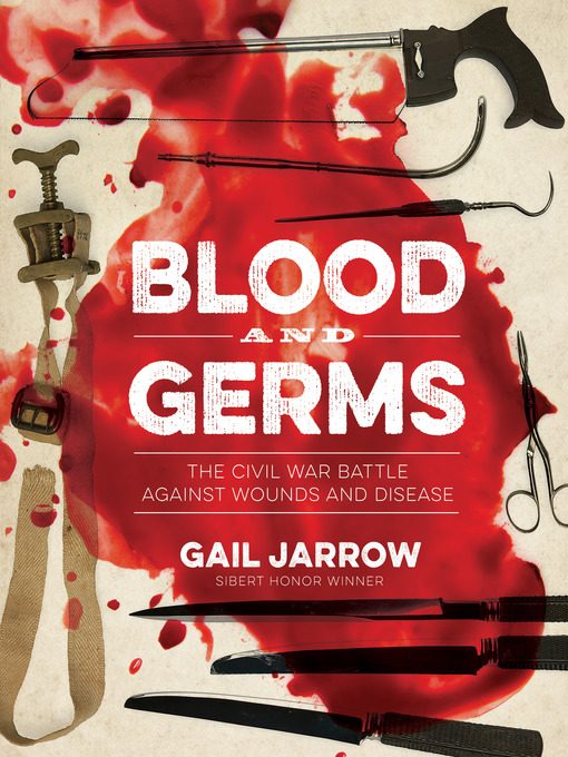 Title details for Blood and Germs by Gail Jarrow - Available