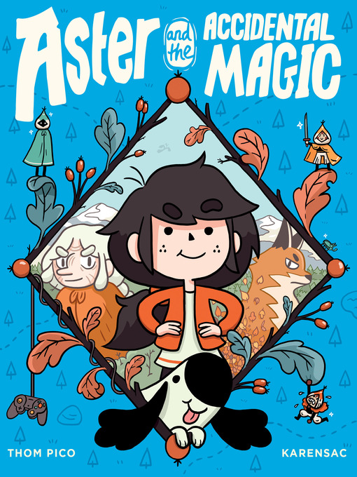 Title details for Aster and the Accidental Magic by Thom Pico - Available