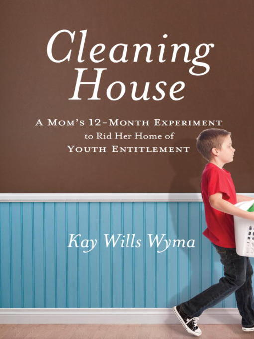 Title details for Cleaning House by Kay Wills Wyma - Available
