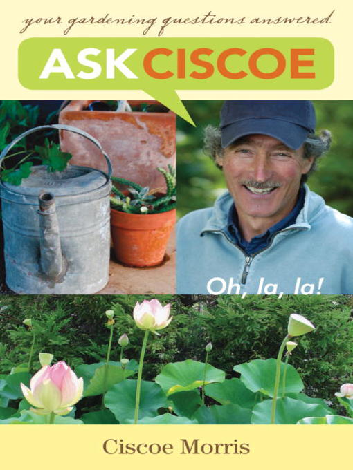Title details for Ask Ciscoe by Ciscoe Morris - Available