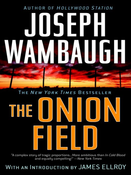 Title details for The Onion Field by Joseph Wambaugh - Wait list