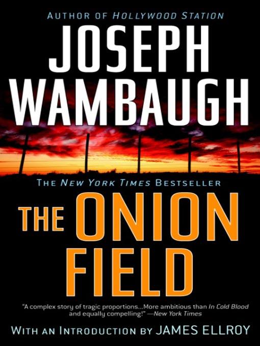 Title details for The Onion Field by Joseph Wambaugh - Wait list