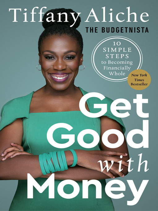 Title details for Get Good with Money by Tiffany the Budgetnista Aliche - Wait list