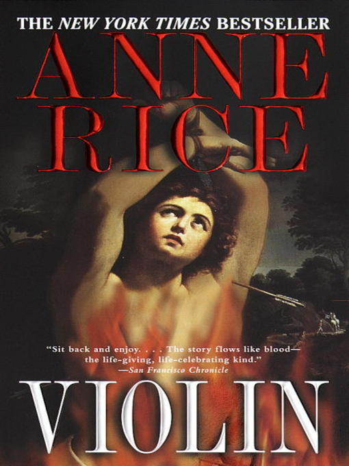 Title details for Violin by Anne Rice - Available