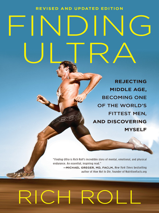 Title details for Finding Ultra, Revised and Updated Edition by Rich Roll - Available