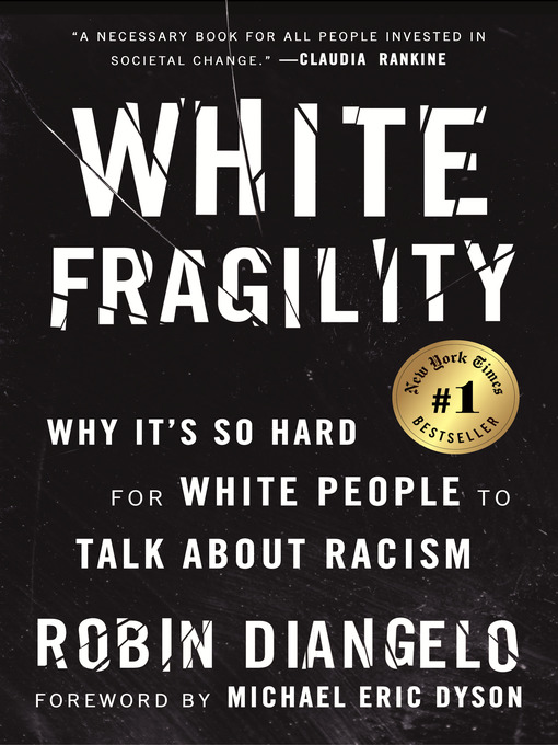 White Fragility: Why It's So Hard for White People to Talk About Racism, book cover